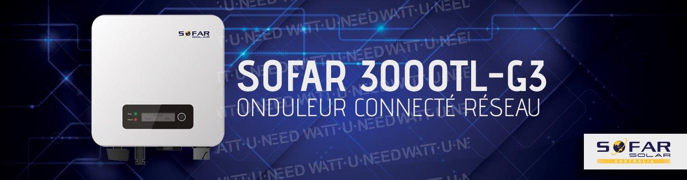 Présentation onduleur: SOFAR 3000TL-G3. Onduleur connecté réseau